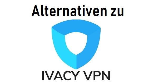 alternativen-zu-ivacy-vpn